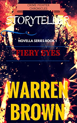 Book: STORYTELLER-FIERY EYES by Warren Brown