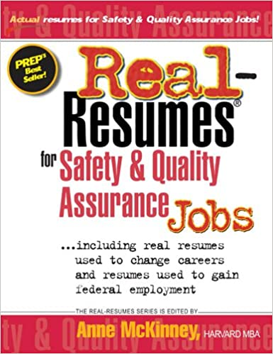 Real-Resumes for Safety & Quality Assurance Jobs (Real-Resumes Series)
