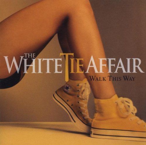 - Walk This Way By The White Tie Affair (2008-07-21)