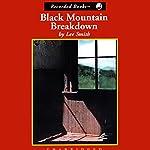 Black Mountain Breakdown | Lee Smith