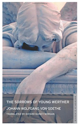 The Sorrows of Young Werther (Oneworld Classics)