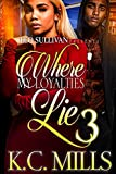 Download Where My Loyalties Lie 3 in PDF ePUB Free Online