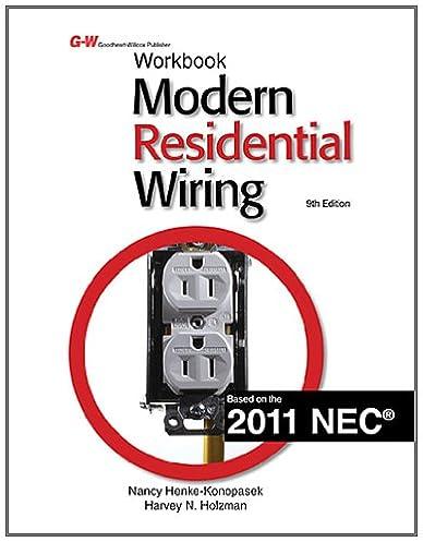 modern residential wiring workbook nancy henke konopasek harvey rh amazon com modern residential wiring 11th edition modern residential wiring workbook