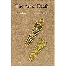 Art of Death: Visual Culture in the English Death Ritual c.1500 - c.1800