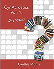 CynAcrostics Volume 1: Say What?