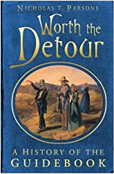Worth the Detour: A History of the Guidebook