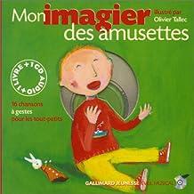 Mon imagier des amusettes (Livre + 1 CD Audio)