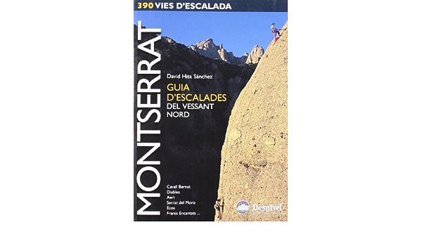 Montserrat : guia descalades del vessant nord: Amazon.es ...