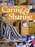 Crochet for Caring and Sharing, House of White Birches, 1592170145