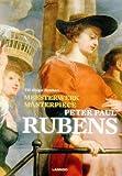 img - for Masterpiece: Peter Paul Rubens (Meesterwerk / Masterpiece) book / textbook / text book