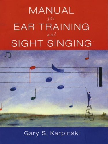 Manual For Ear Training And Sight Singing by Gary S. Karpinski (2006-09-07)