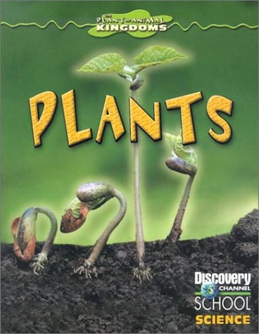Plants (Discovery Channel School Science) PDF