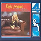 Soft & Wicked / Come to Where the Love Is