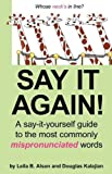 img - for Say It Again! by Leila B. Alson (2009-08-01) book / textbook / text book