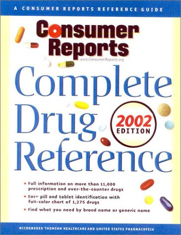 Consumer Reports Complete Drug Reference 2002 Edition pdf epub