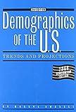 Demographics of the U. S. 9781885070487