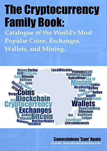 [D0wnl0ad] The Cryptocurrency Family Book: Catalogue of the World's Most Popular Cryptocurrencies<br />P.P.T