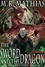The Sword and the Dragon: 2016 Modernized Format Edition (The Wardstone Trilogy)
