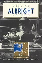 William Foxwell Albright: A 20th Century Genius
