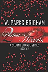 Two Perfect Hearts (A Second Chance Series) Paperback