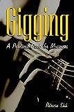 Gigging, Patricia Shih, 1581152752