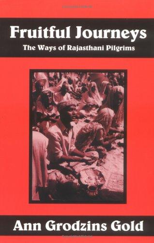 Fruitful Journeys : The Ways of Rajasthani Pilgrims
