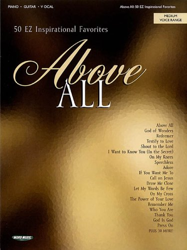 Above All: 50 EZ Inspirational Favorites pdf