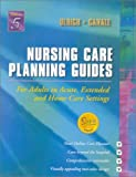 img - for Nursing Care Planning Guides for Adults in Acute, Extended, and Home Care Settings, 5th Edition book / textbook / text book