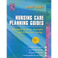 Nursing Care Planning Guides: For Adults in Acute, Extended and Home Care Settings