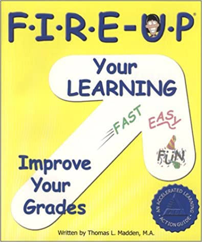 Fire-Up Your Learning