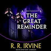 The Great Reminder: A Moroni Traveler Novel, Book 6 | Robert R. Irvine