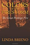Colors of the Firestorm, Linda Brieno, 1432770179