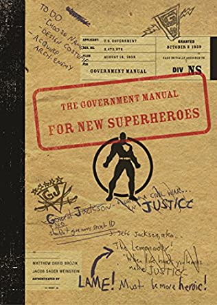 The Government Manual for New Superheroes by Jacob Sager Weinstein