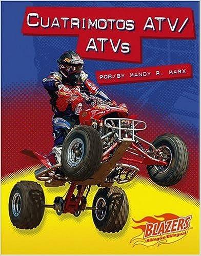 Fácil descarga de libros en inglés gratis. Cuatrimotos ATV/ATVs (Blazers Bilingual) PDF