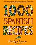 1,000 Spanish Recipes (1,000 Recipes)