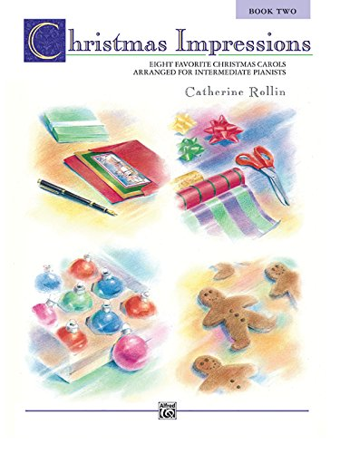 Book Impressions (Christmas Impressions, Bk 2: Eight Favorite Christmas Carols Arranged for Intermediate Pianists)