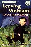 Leaving Vietnam, Sarah S. Kilborne, 068980797X