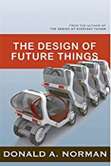 The Design of Future Things Paperback