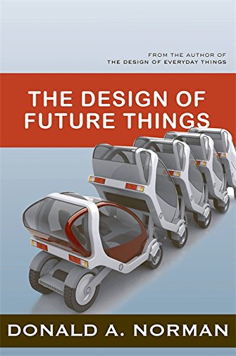 - The Design of Future Things