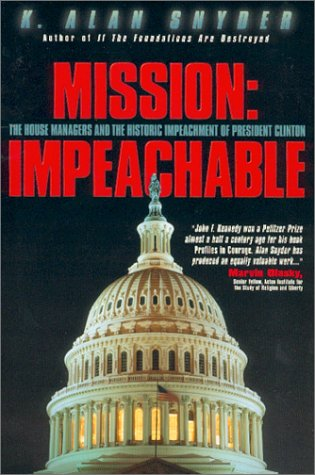 Mission: Impeachable: The House Managers and the Historic Impeachement of President Clinton PDF
