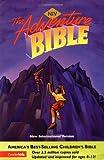 NIV Adventure Bible, Lawrence O. Richards and Zondervan Publishing Staff, 0310916593