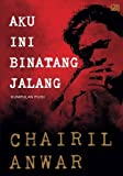 img - for Aku ini Binatang Jalang (Indonesian Edition) book / textbook / text book
