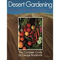 Desert Gardening: Fruits & Vegetables: The Complete Guide