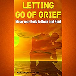 Letting Go of Grief