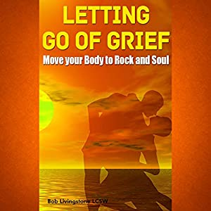 Letting Go of Grief Audiobook
