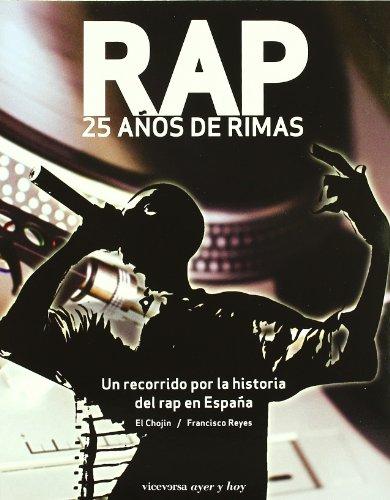 Descargar Libro Rap. 25 Años De Rimas Francisco Reyes