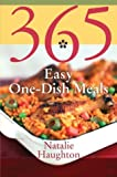365 Easy One-Dish Meals, Natalie H. Haughton, 0060578882