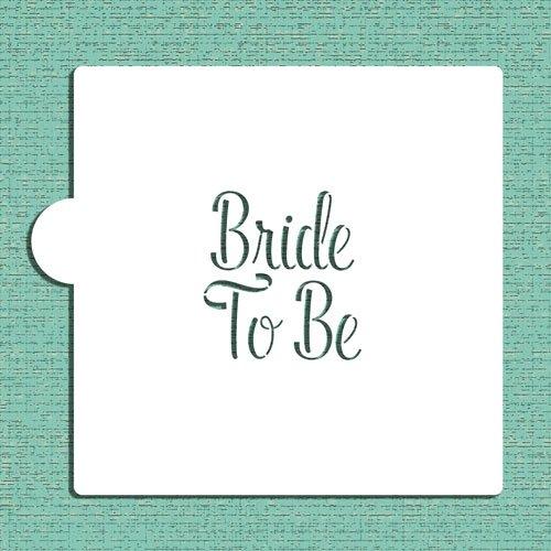 Bride To Be Cookie and Craft Stencil CM116 by Designer Stencils