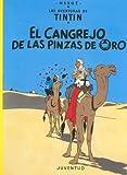 El Cangrejo de las Pinzas de Oro (Aventuras de Tintin) (Spanish Edition)