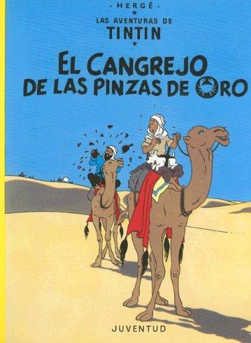 El Cangrejo de las Pinzas de Oro (Aventuras de Tintin) (Spanish Edition) by Juventud